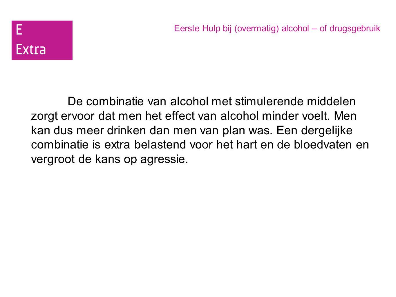 Eerste Hulp bij (overmatig) alcohol – of drugsgebruik