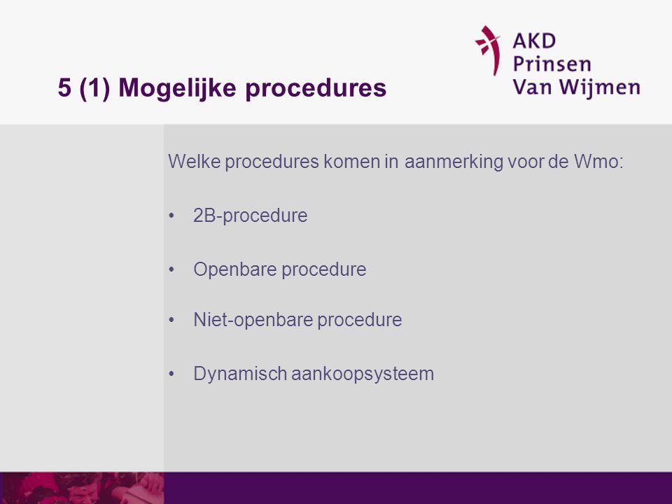 5 (1) Mogelijke procedures