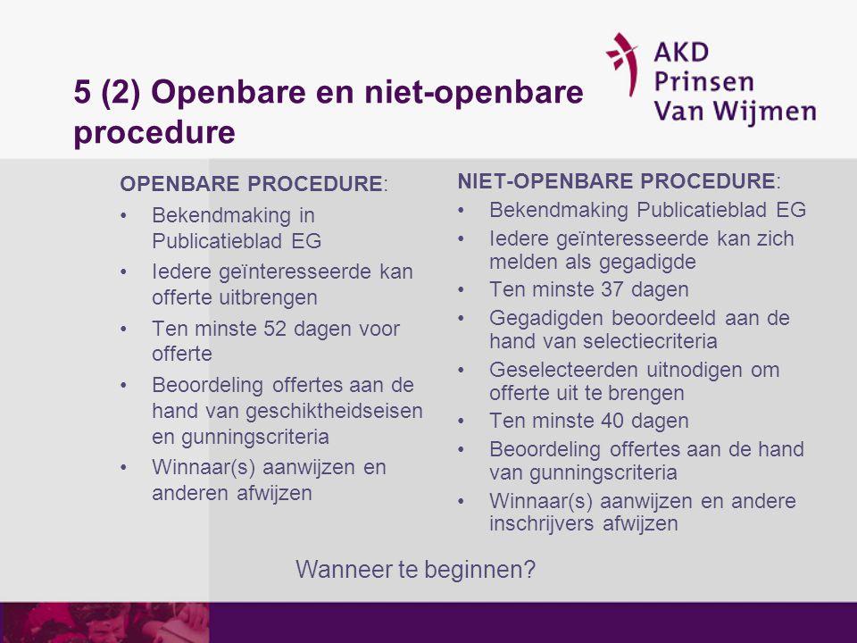 5 (2) Openbare en niet-openbare procedure