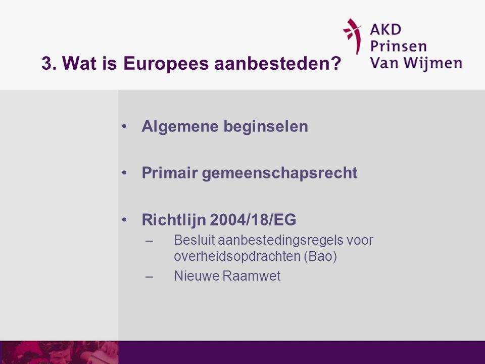 3. Wat is Europees aanbesteden