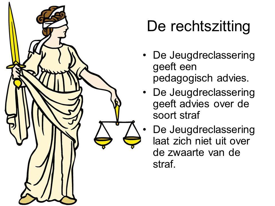 De rechtszitting De Jeugdreclassering geeft een pedagogisch advies.