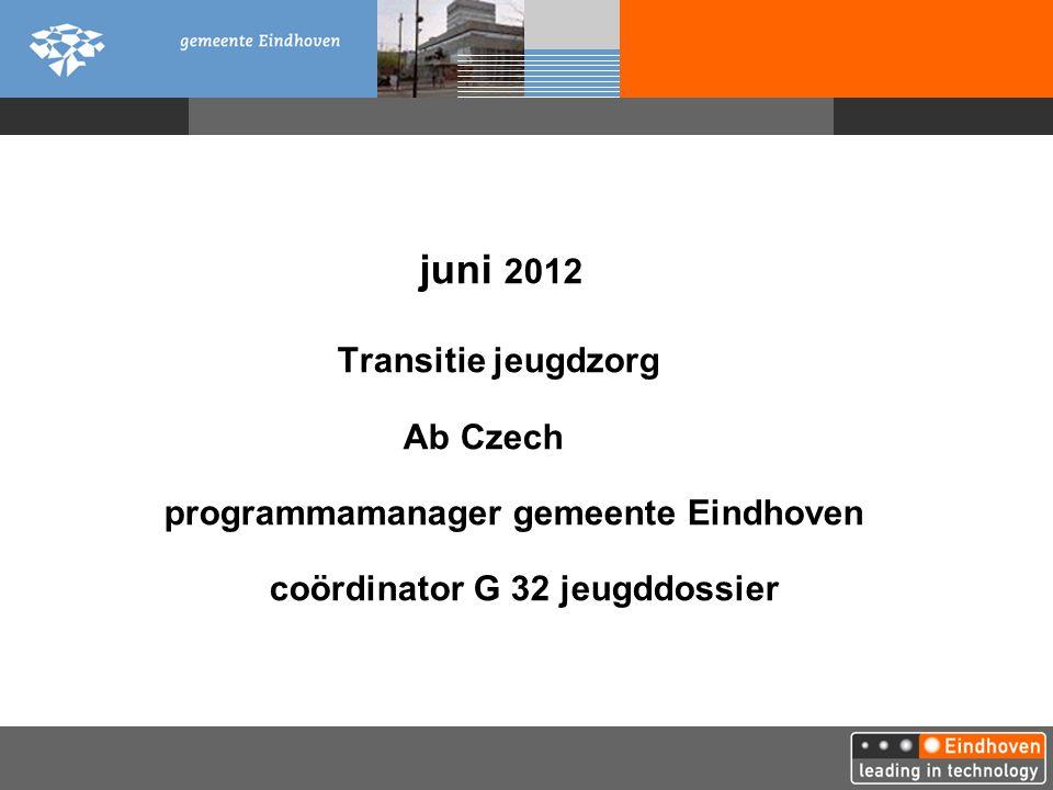 juni 2012. Transitie jeugdzorg