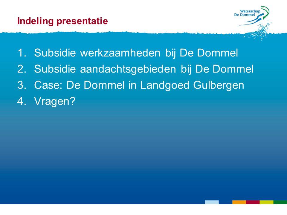 Subsidie werkzaamheden bij De Dommel