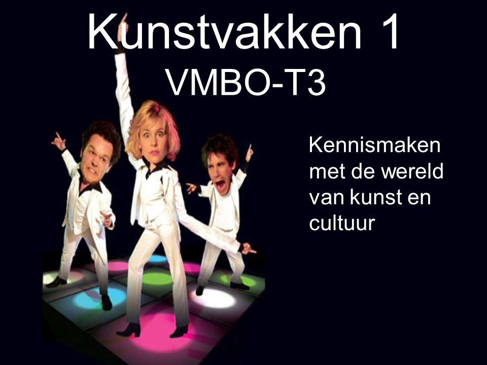 Kunstvakken 1 VMBO-T3 Kennismaken met de wereld van kunst en cultuur