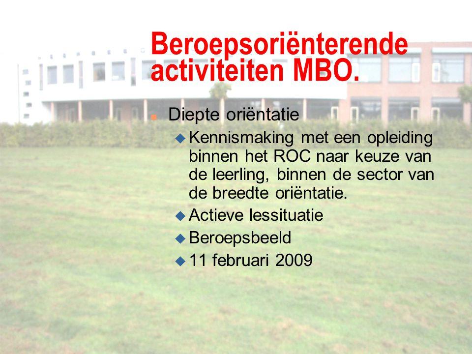 Beroepsoriënterende activiteiten MBO.