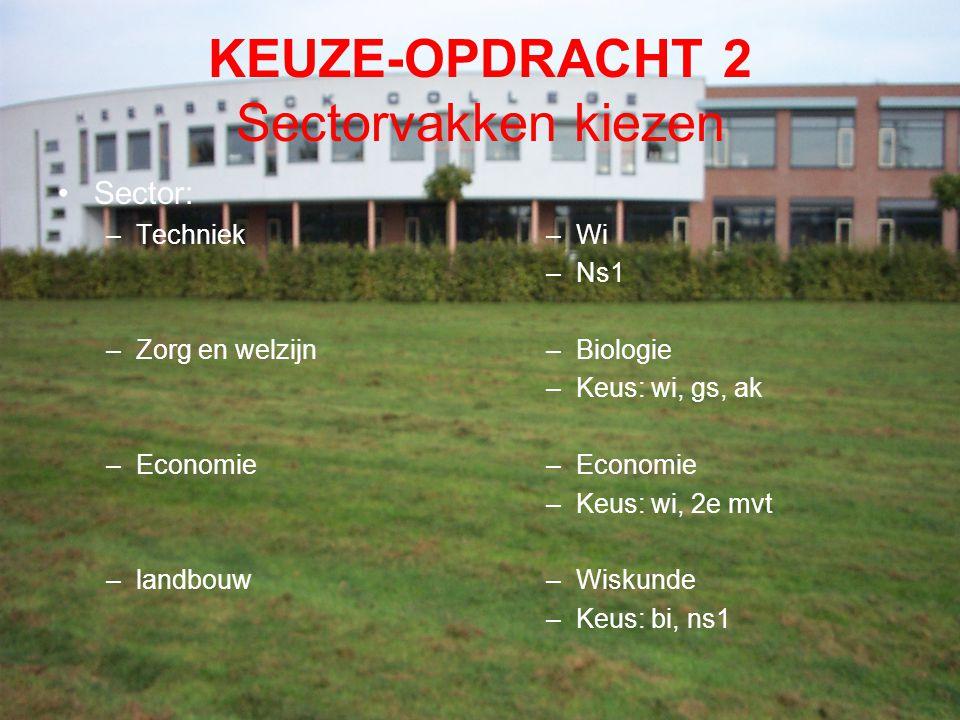 KEUZE-OPDRACHT 2 Sectorvakken kiezen