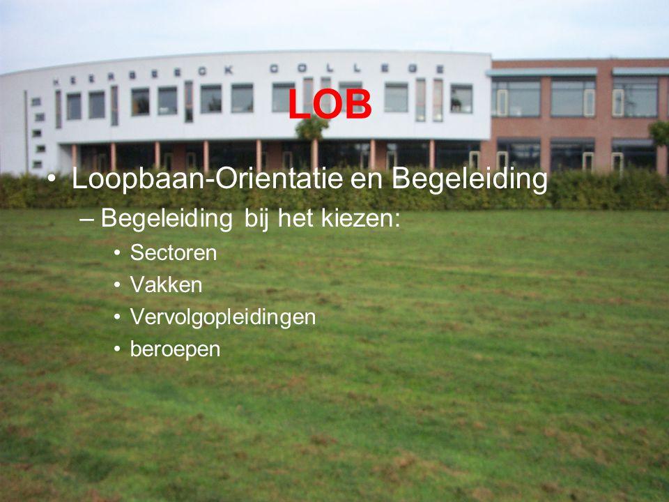 LOB Loopbaan-Orientatie en Begeleiding Begeleiding bij het kiezen: