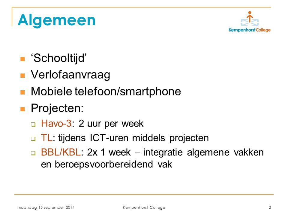 Algemeen 'Schooltijd' Verlofaanvraag Mobiele telefoon/smartphone
