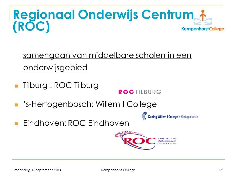 Regionaal Onderwijs Centrum (ROC)