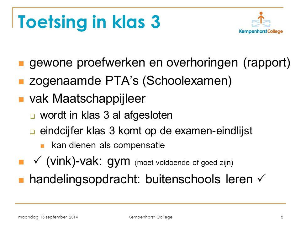 Toetsing in klas 3 gewone proefwerken en overhoringen (rapport)