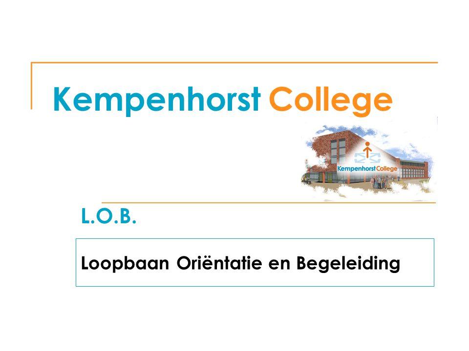 Kempenhorst College L.O.B. Loopbaan Oriëntatie en Begeleiding