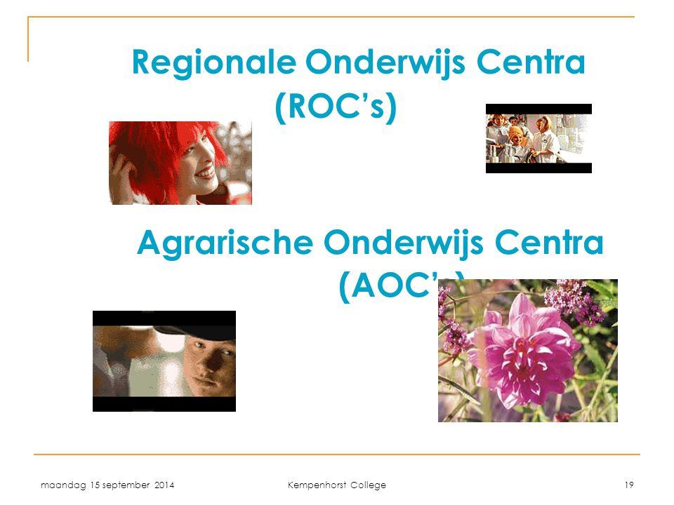 Regionale Onderwijs Centra (ROC's)