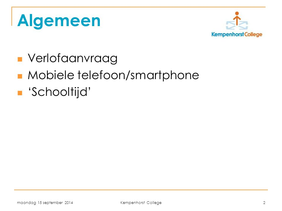 Algemeen Verlofaanvraag Mobiele telefoon/smartphone 'Schooltijd'
