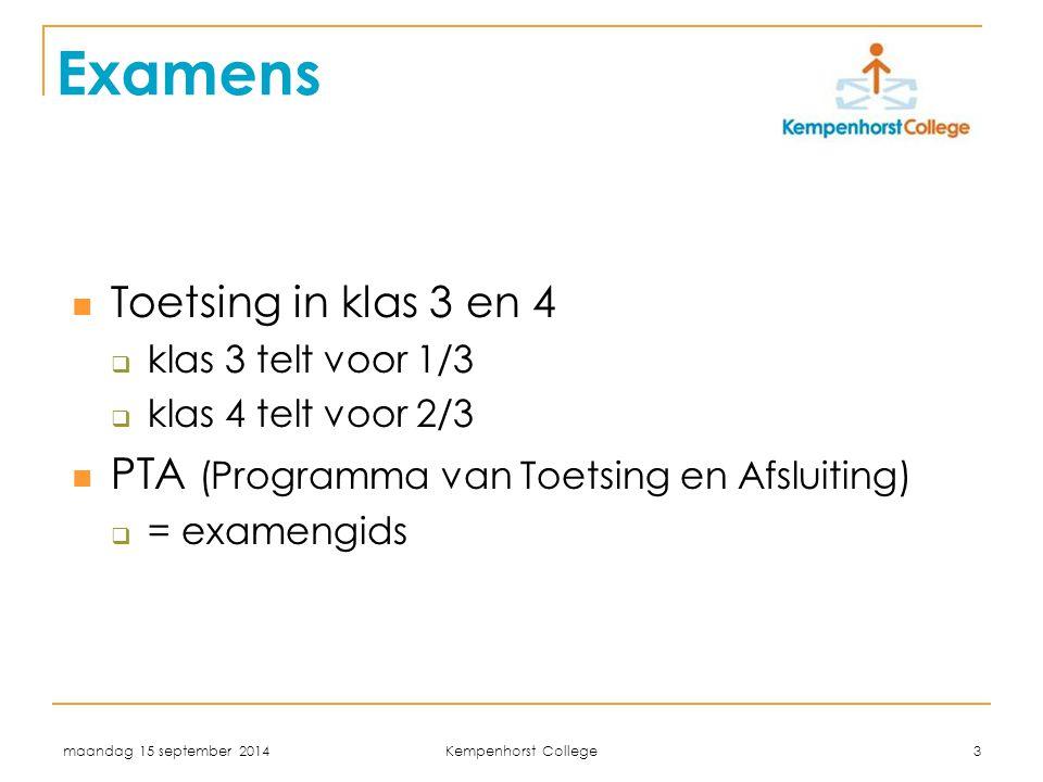 Examens Toetsing in klas 3 en 4