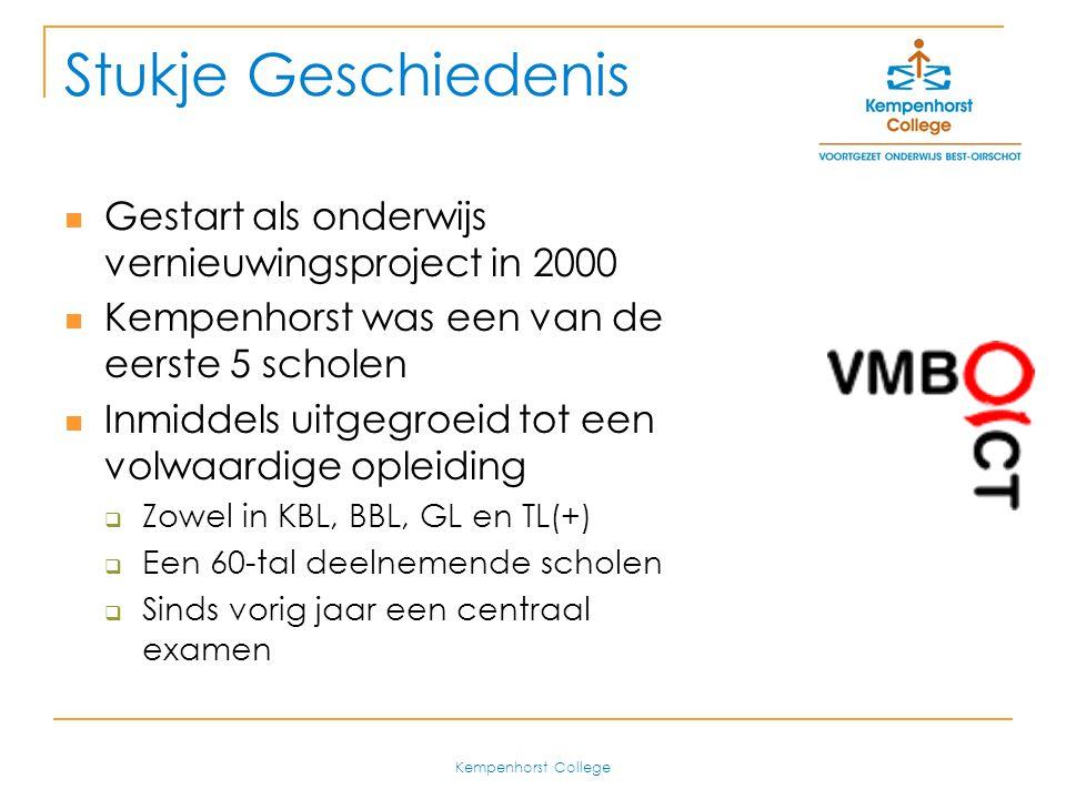 Stukje Geschiedenis Gestart als onderwijs vernieuwingsproject in 2000
