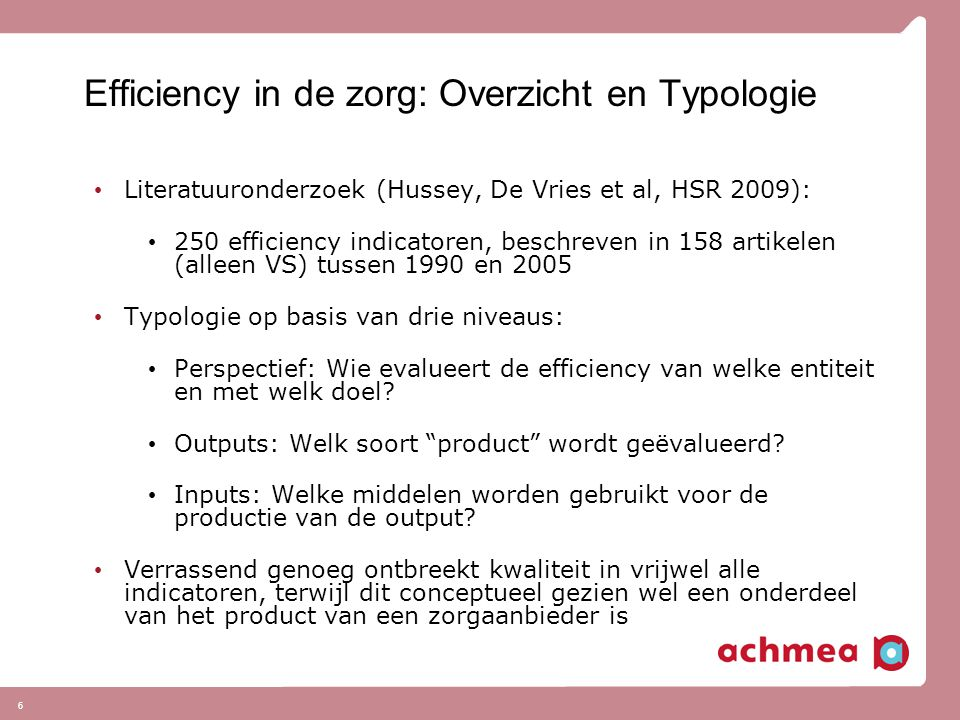 Efficiency in de zorg: Overzicht en Typologie