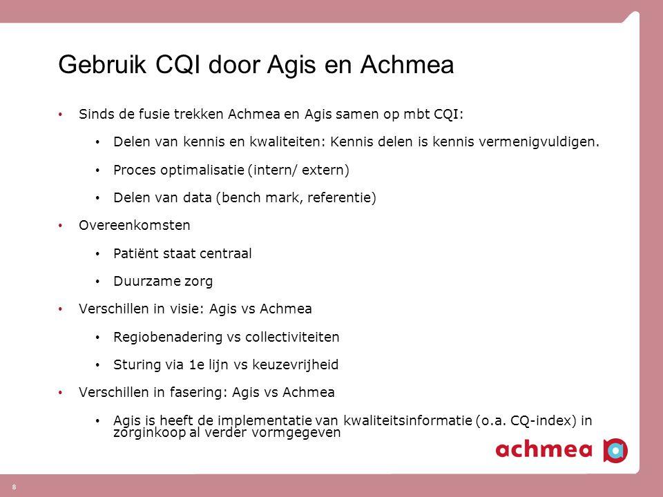 Gebruik CQI door Agis en Achmea