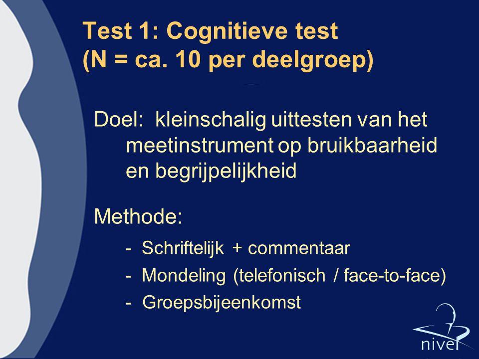 Test 1: Cognitieve test (N = ca. 10 per deelgroep)