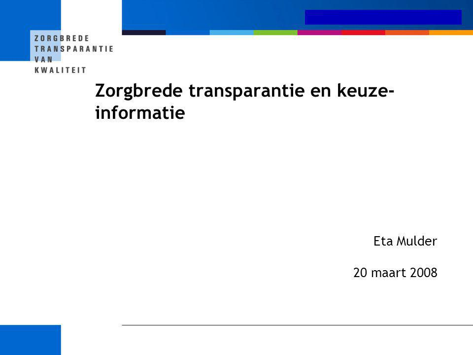 Zorgbrede transparantie en keuze-informatie