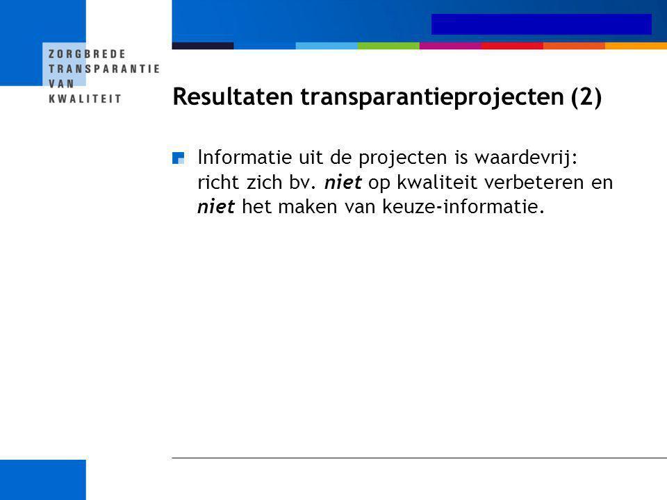 Resultaten transparantieprojecten (2)