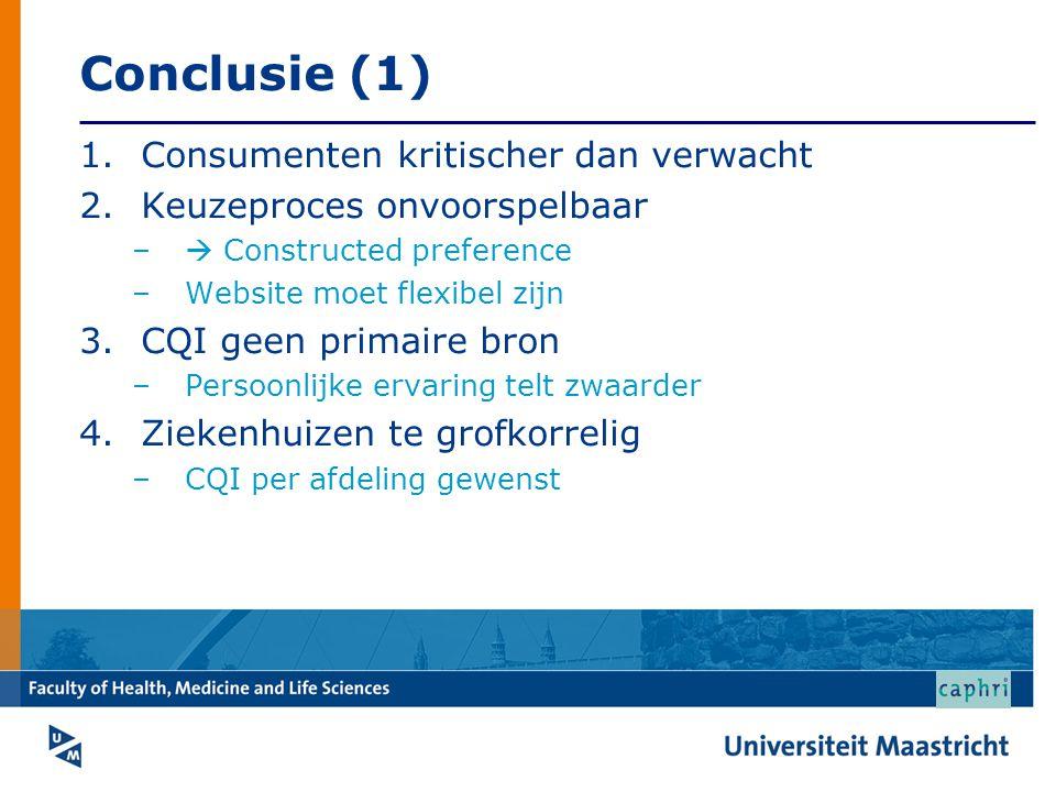 Conclusie (1) Consumenten kritischer dan verwacht
