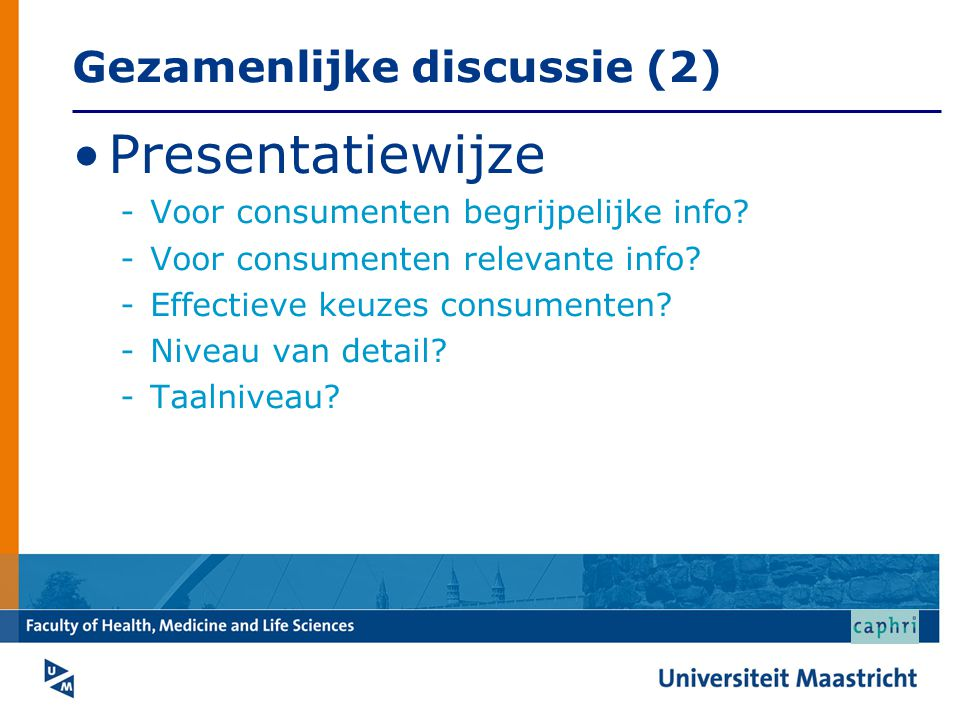 Gezamenlijke discussie (2)
