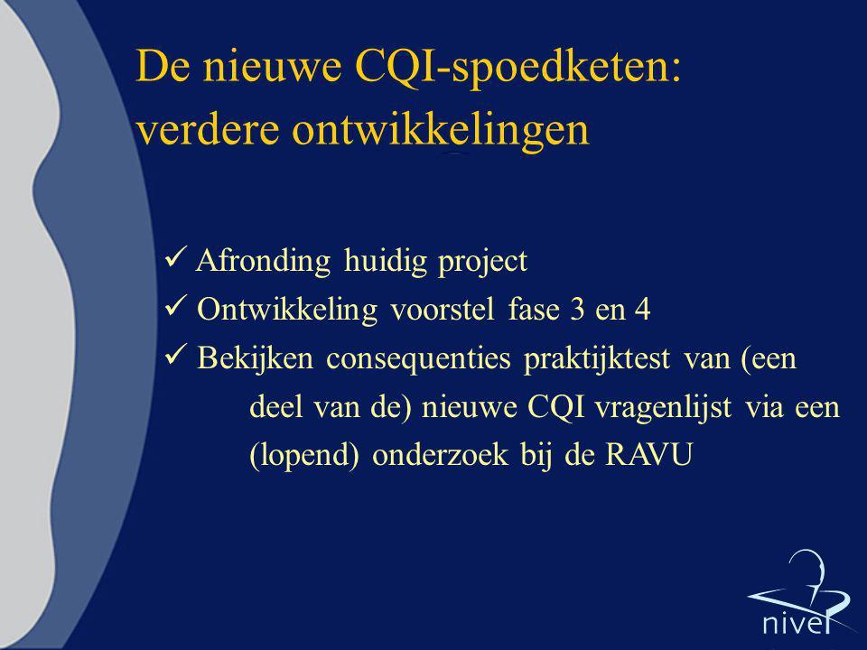 De nieuwe CQI-spoedketen: verdere ontwikkelingen