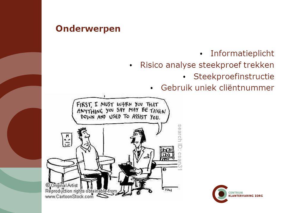 Onderwerpen Informatieplicht Risico analyse steekproef trekken