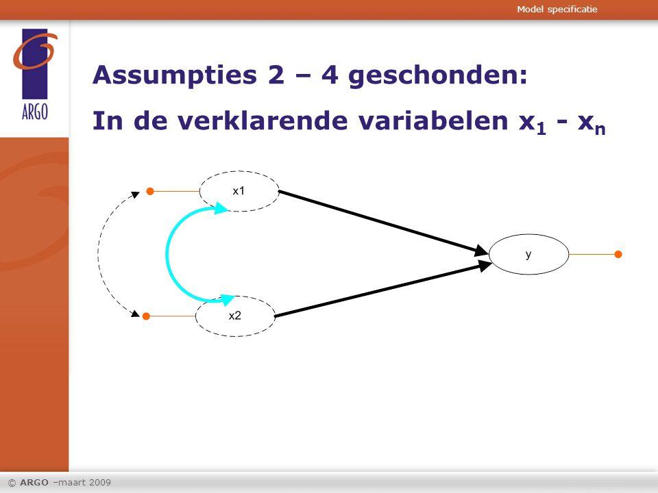 Assumpties 2 – 4 geschonden: In de verklarende variabelen x1 - xn