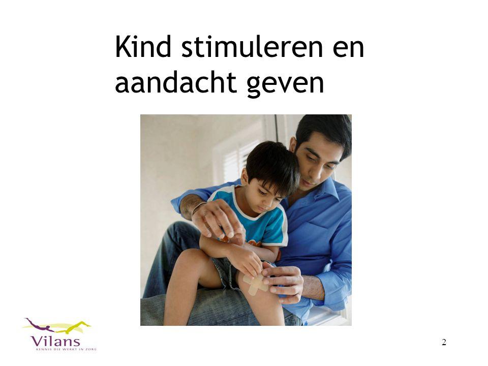 Kind stimuleren en aandacht geven