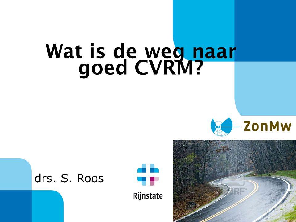 Wat is de weg naar goed CVRM