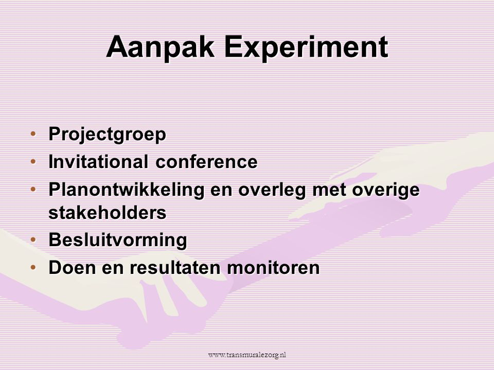 Aanpak Experiment Projectgroep Invitational conference