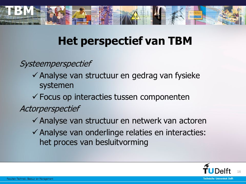 Het perspectief van TBM