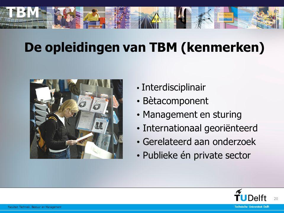 De opleidingen van TBM (kenmerken)