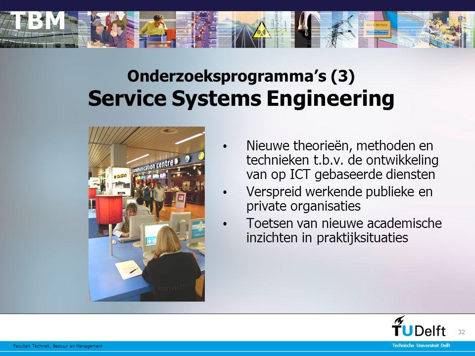 Onderzoeksprogramma's (3) Service Systems Engineering