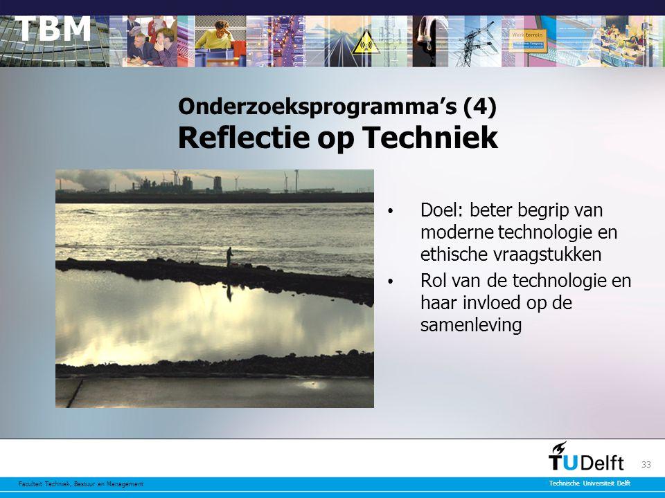 Onderzoeksprogramma's (4) Reflectie op Techniek