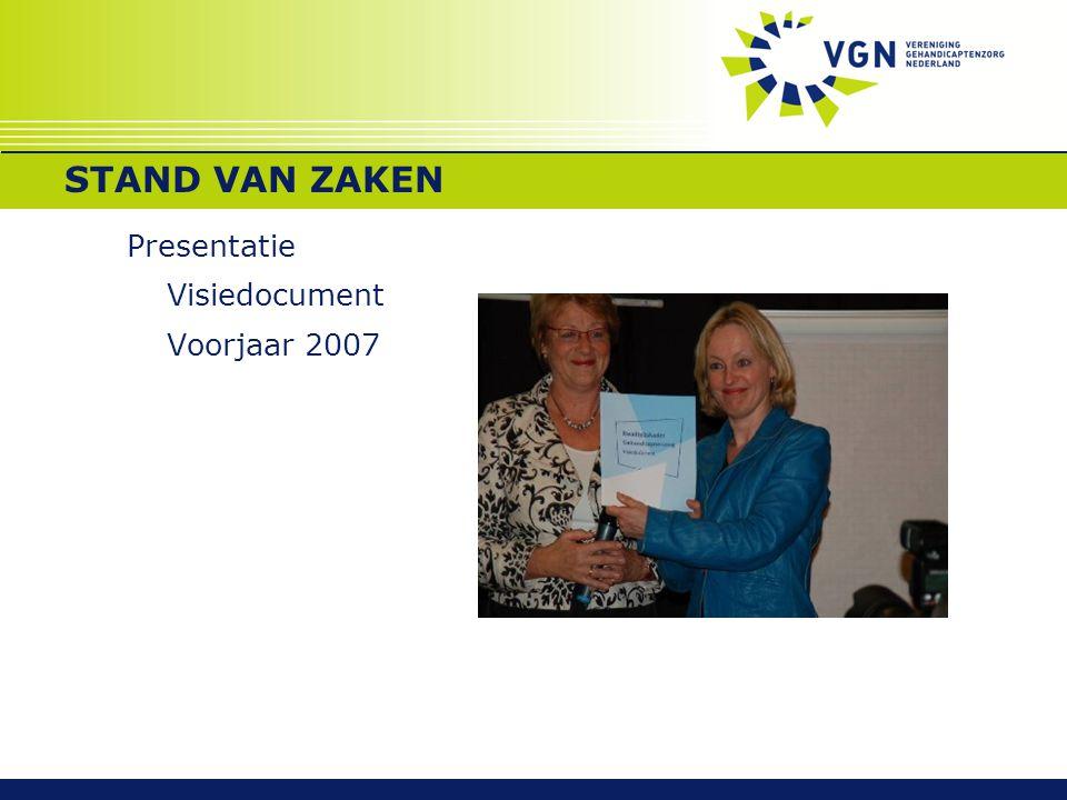 STAND VAN ZAKEN Presentatie Visiedocument Voorjaar 2007