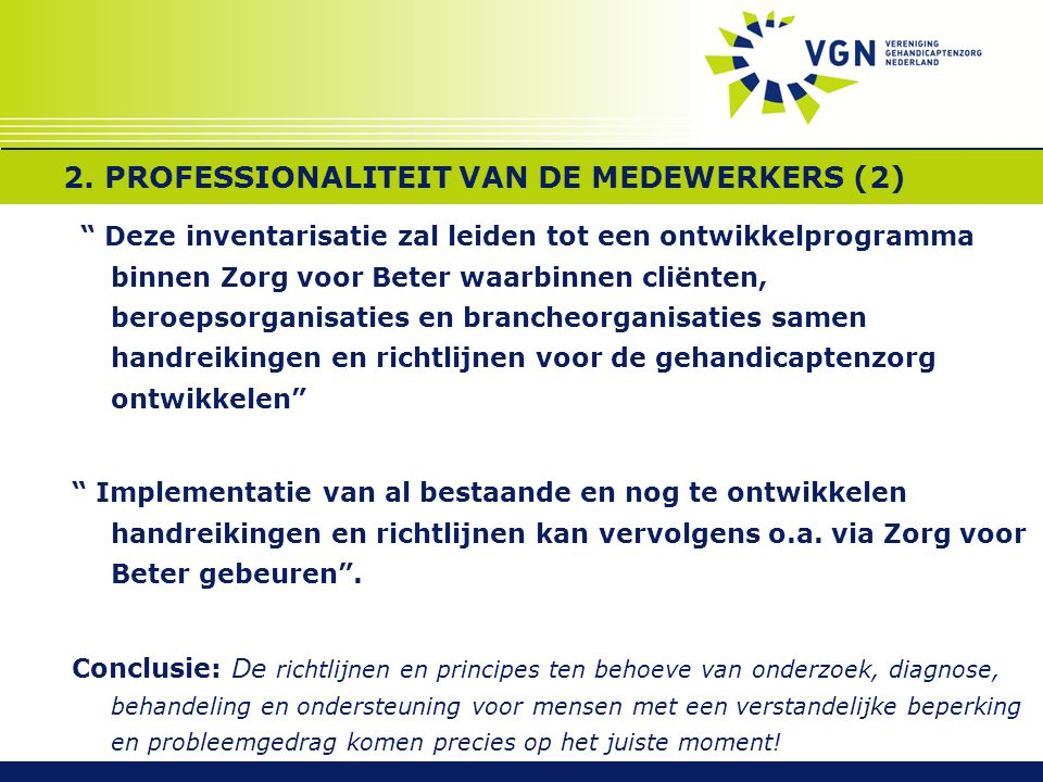 2. PROFESSIONALITEIT VAN DE MEDEWERKERS (2)