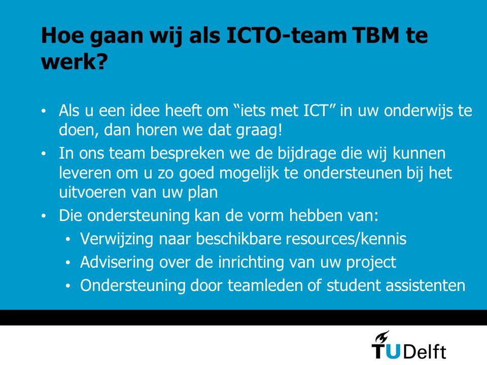 Hoe gaan wij als ICTO-team TBM te werk