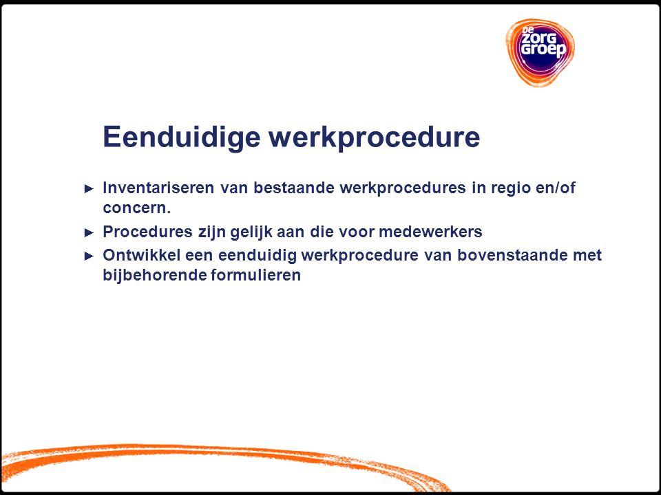 Eenduidige werkprocedure