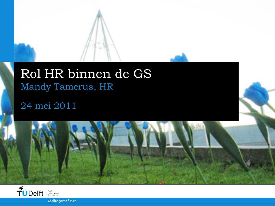 Rol HR binnen de GS Mandy Tamerus, HR 24 mei 2011