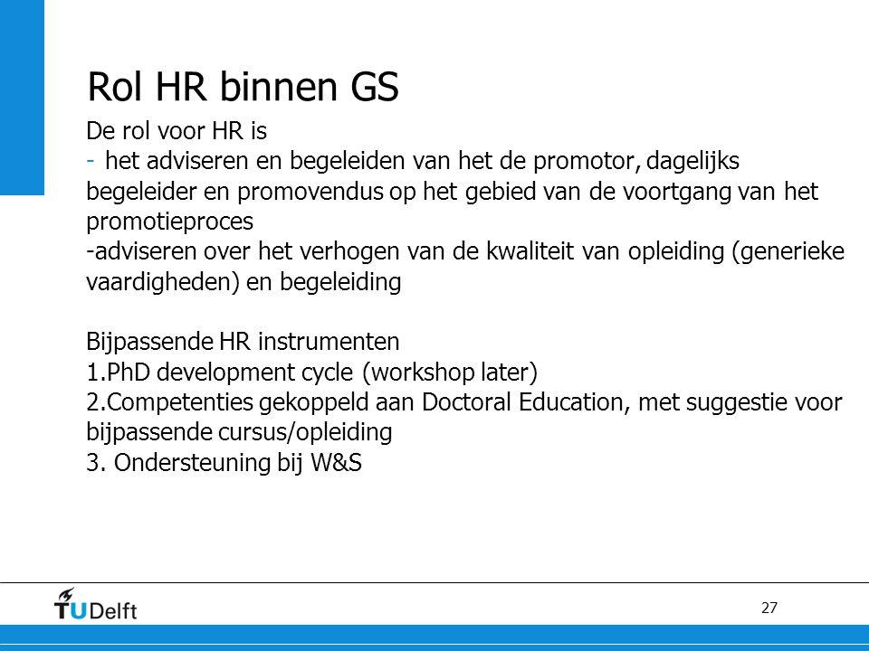 Rol HR binnen GS De rol voor HR is