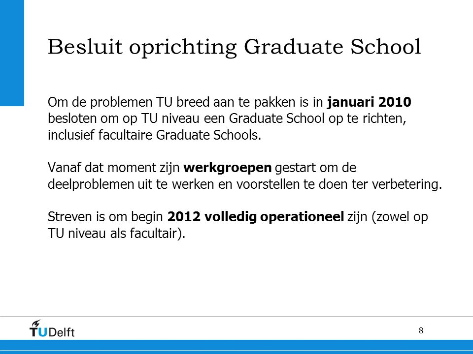 Besluit oprichting Graduate School