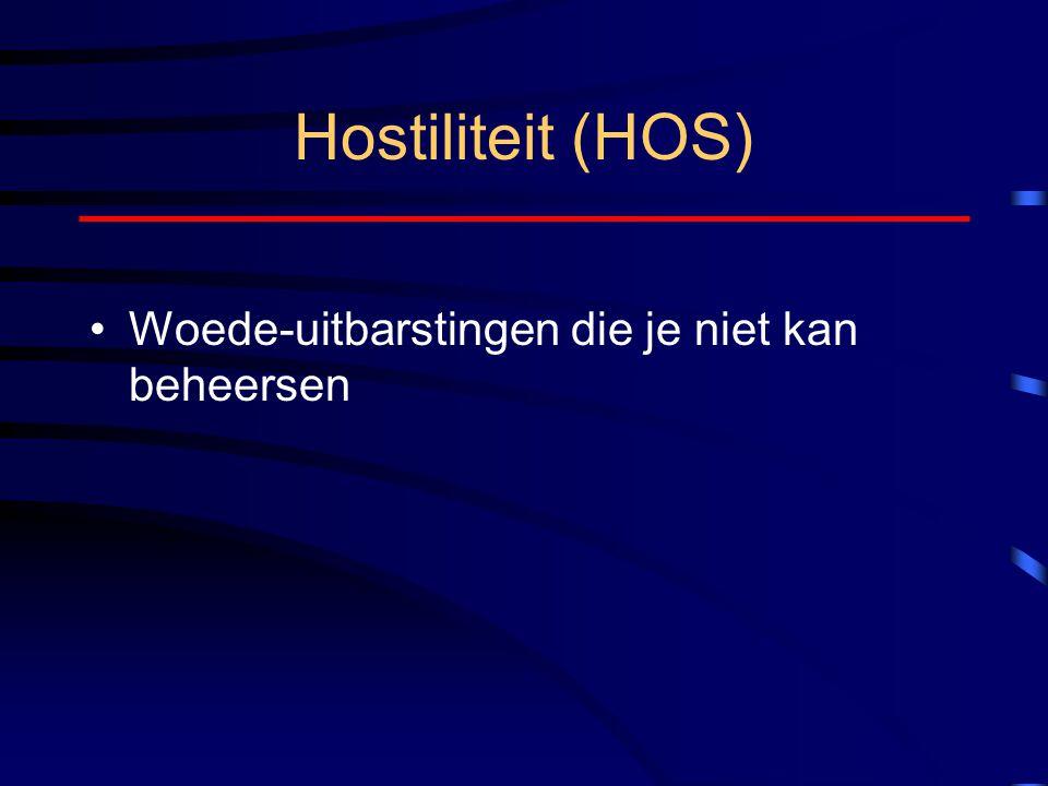 Hostiliteit (HOS) Woede-uitbarstingen die je niet kan beheersen