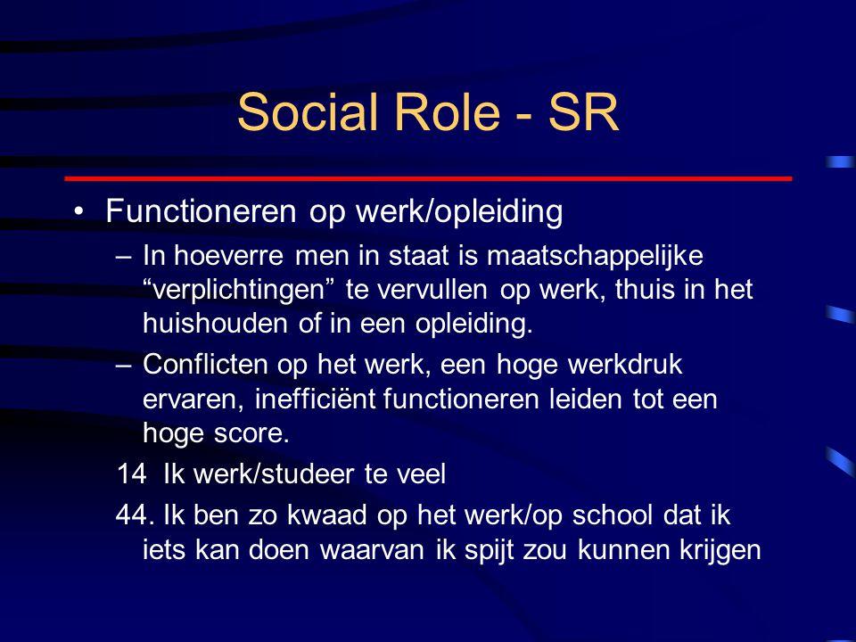 Social Role - SR Functioneren op werk/opleiding