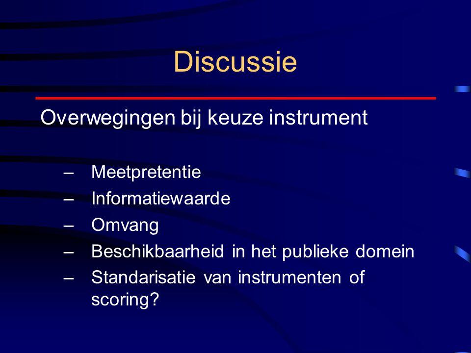 Discussie Overwegingen bij keuze instrument Meetpretentie
