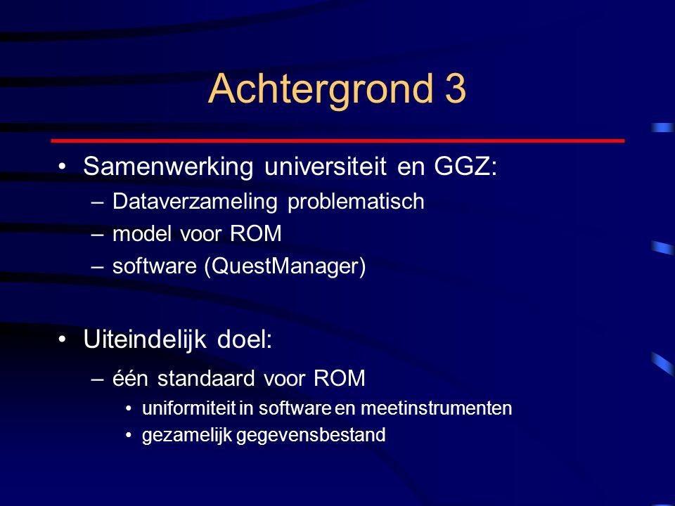 Achtergrond 3 Samenwerking universiteit en GGZ: Uiteindelijk doel: