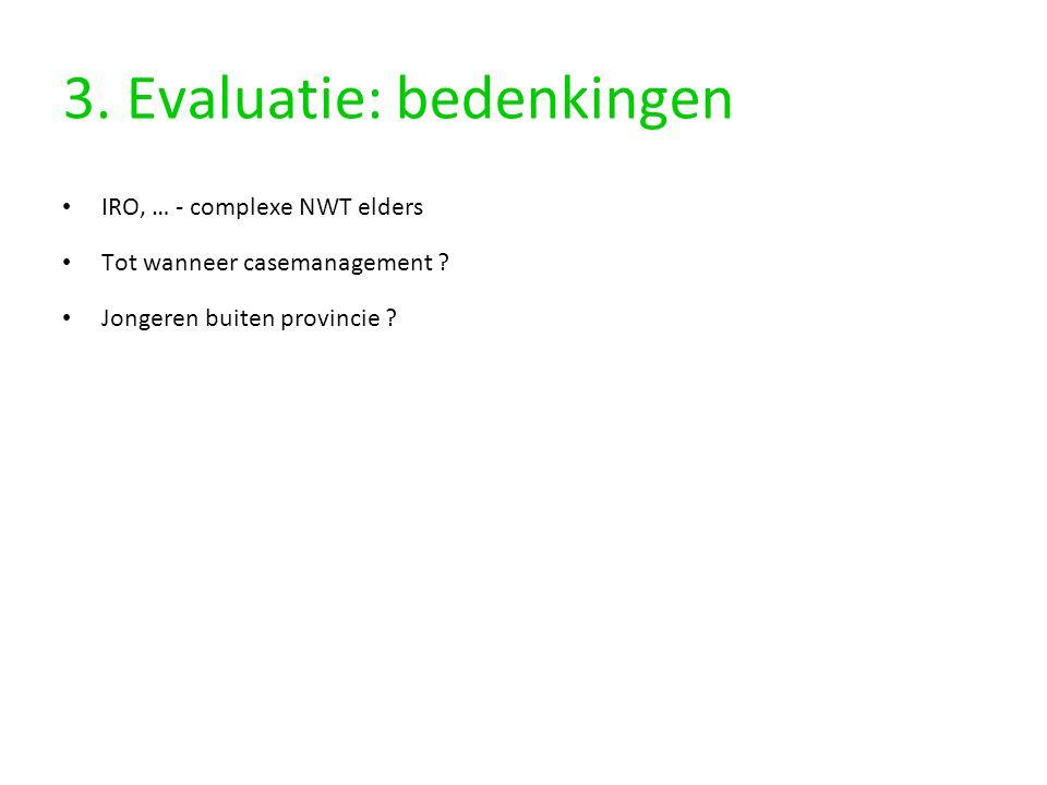 3. Evaluatie: bedenkingen