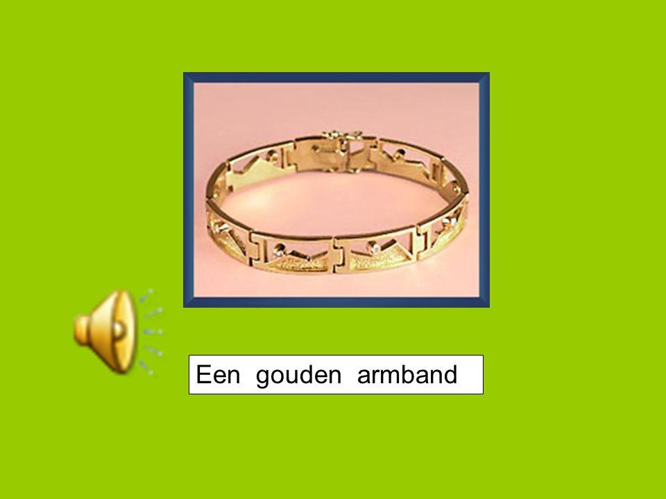 Een gouden armband