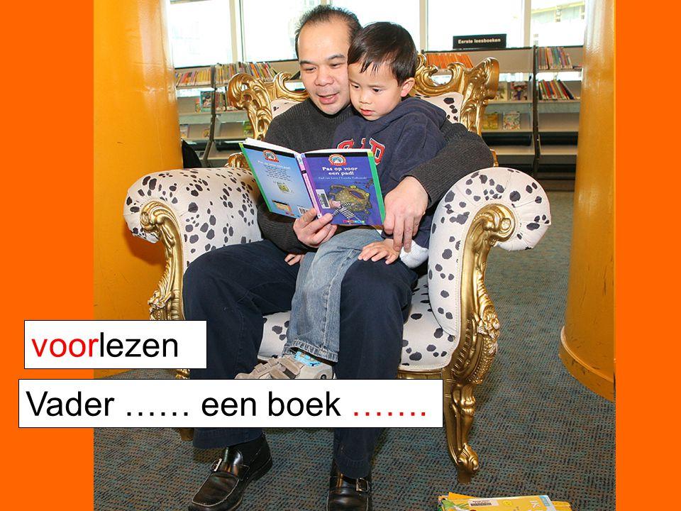 voorlezen Vader …… een boek …….